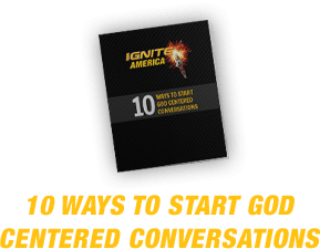 10 Ways to Start God Centered Conversation